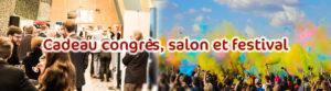 Idée cadeau personnalisé pas cher pour congrès, salons et festival