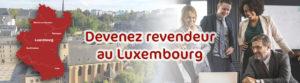 Devenez distributeur en objet publicitaire et vêtement personnalisé au Luxembourg